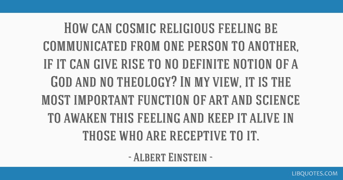 how can cosmic religious feeling be communicated from one person