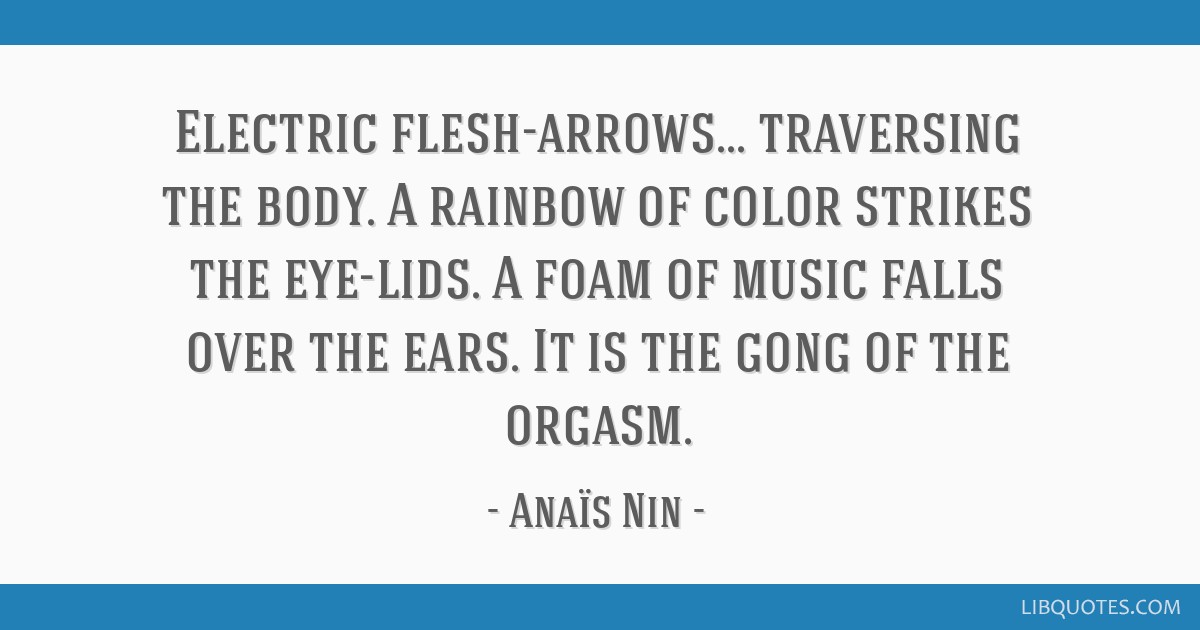 Electric Flesh Arrows Traversing The Body A Rainbow Of Color