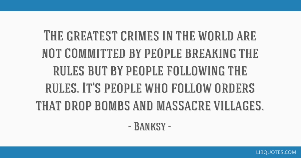 The Greatest Crimes In The World Are Not Committed By People