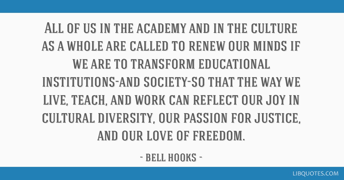 all of us in the academy and in the culture as a whole are called to