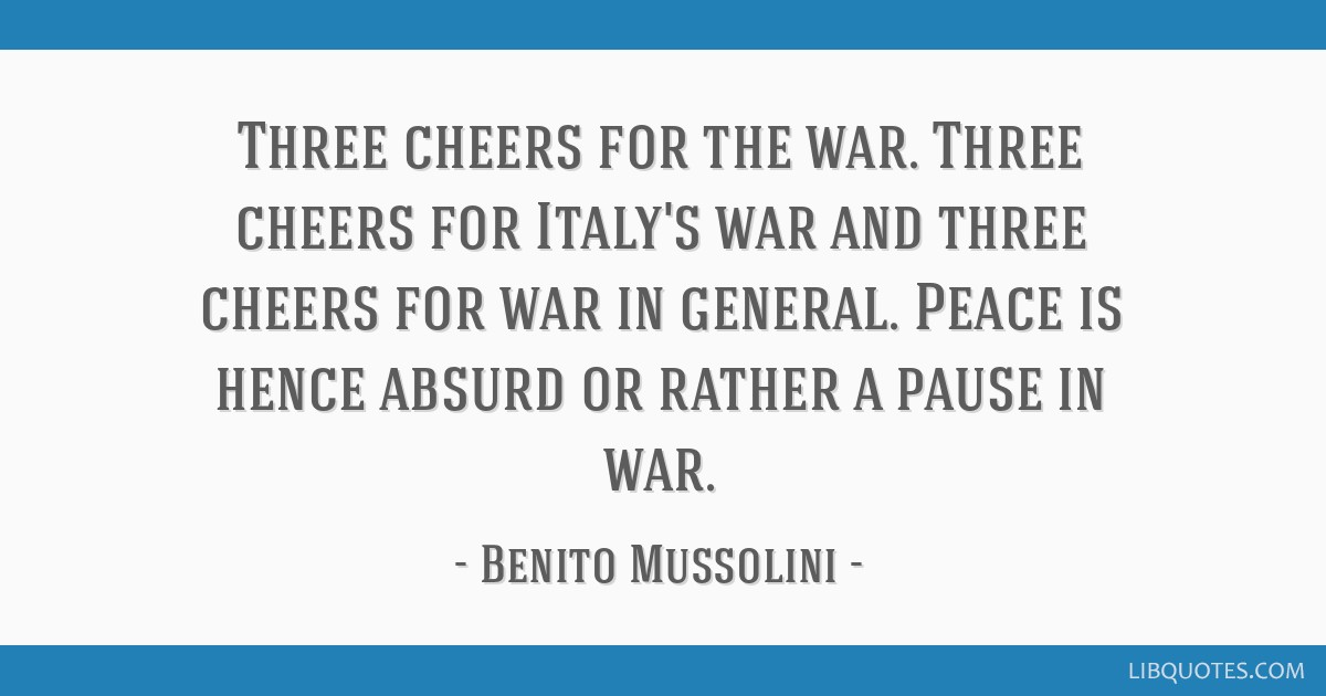 Three Cheers For The War Three Cheers For Italys War And Three
