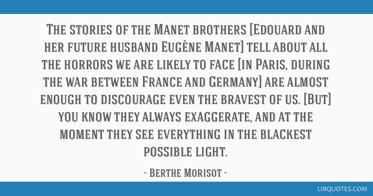 The stories of the Manet brothers [Edouard and her future ...