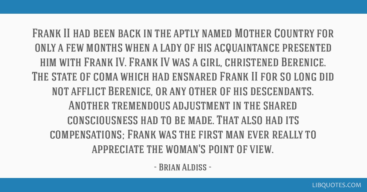 Frank II had been back in the aptly named Mother Country for only a few months when a lady of his acquaintance presented him with Frank IV. Frank IV...