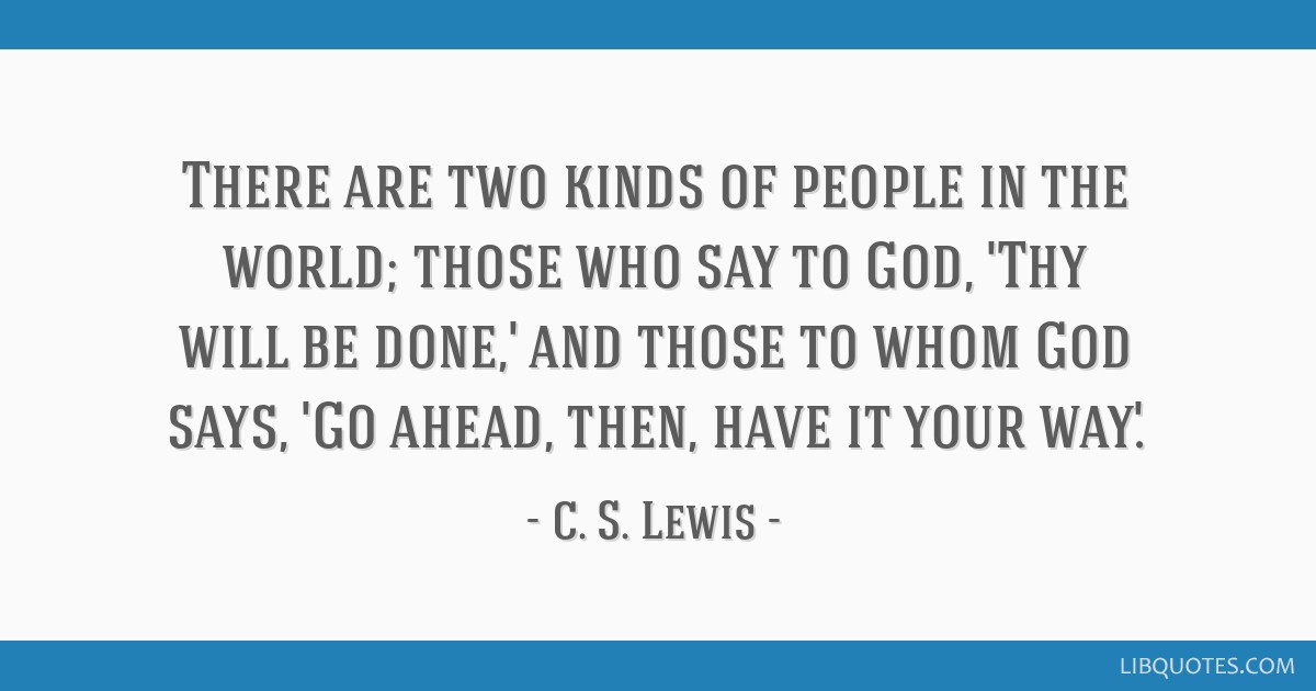 Cs lewis thy will be done