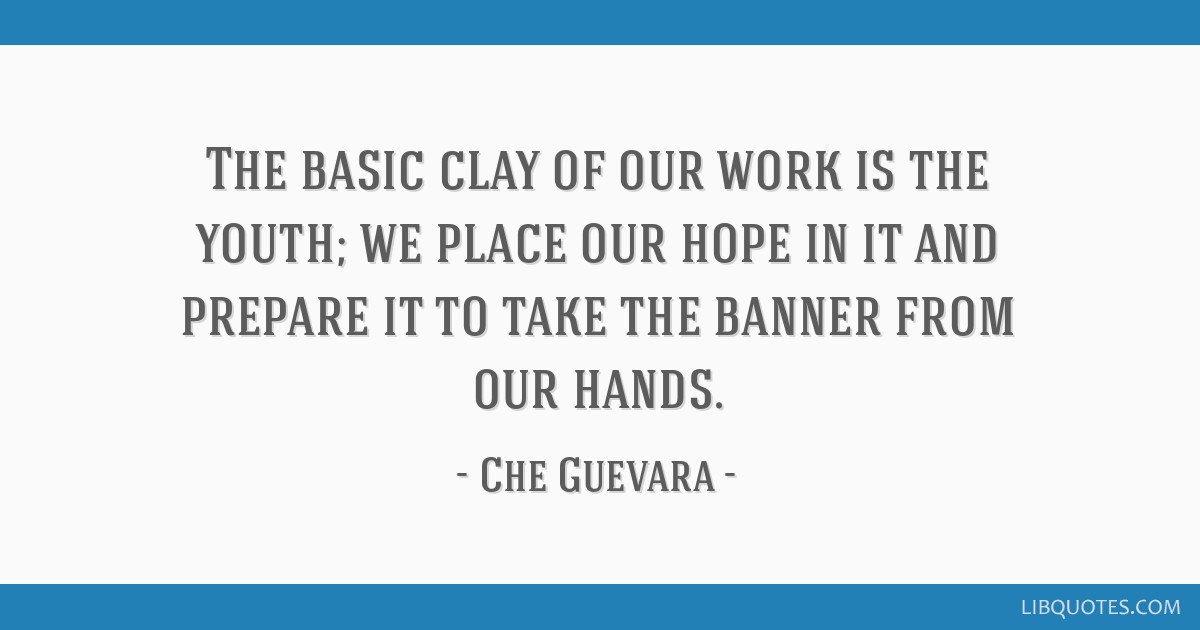 The basic clay of our work is the youth; we place our hope in it and prepare it to take the banner from our hands.