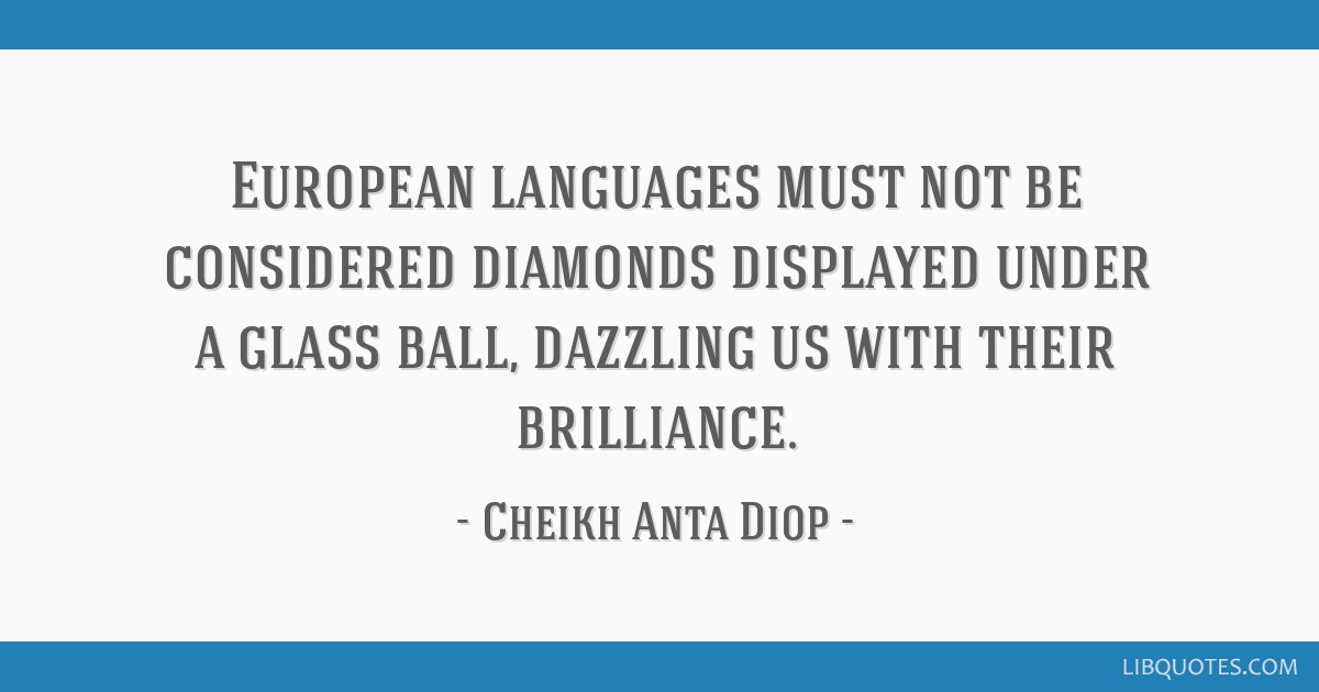 European Languages Must Not Be Considered Diamonds Displayed Under A