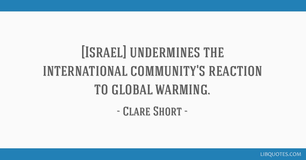 Israel Undermines The International Communitys Reaction To Global
