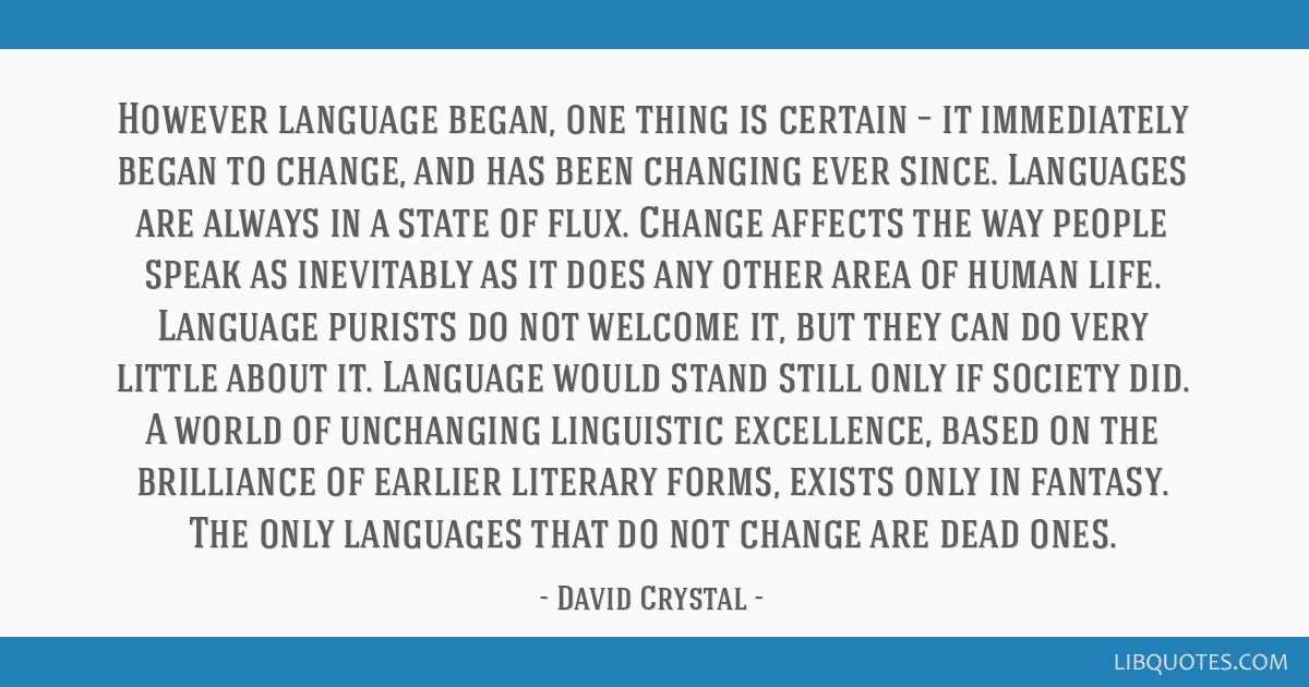 However Language Began One Thing Is Certain It Immediately Began