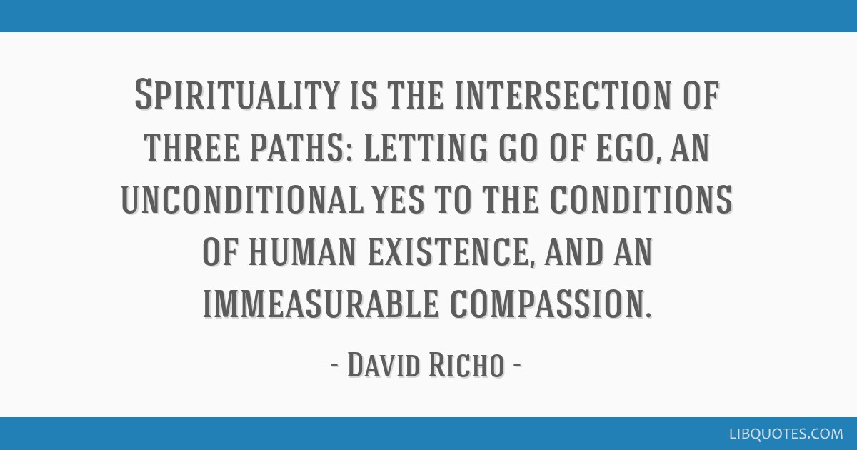 spirituality is the intersection of three paths letting go of ego