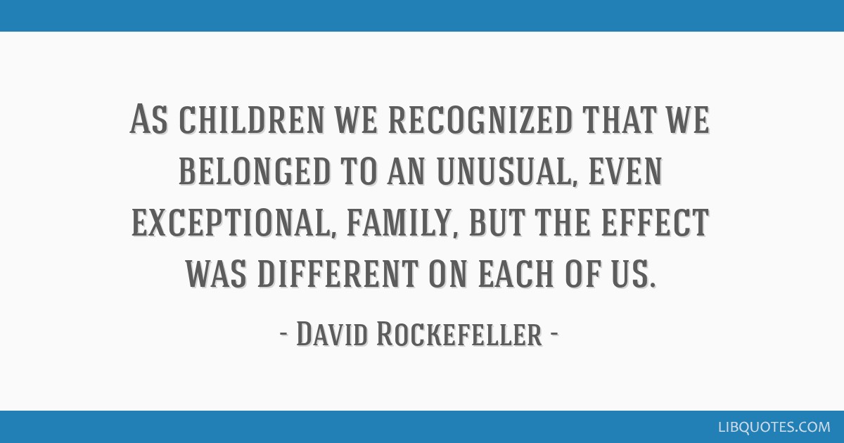 as children we recognized that we belonged to an unusual even
