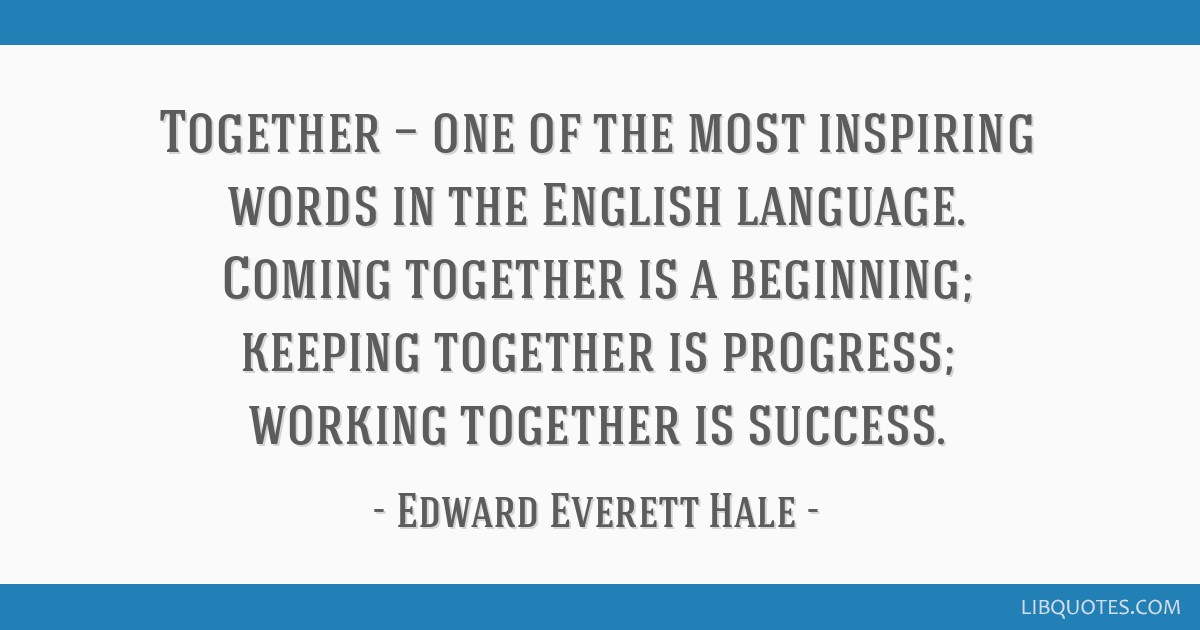 together one of the most inspiring words in the english language