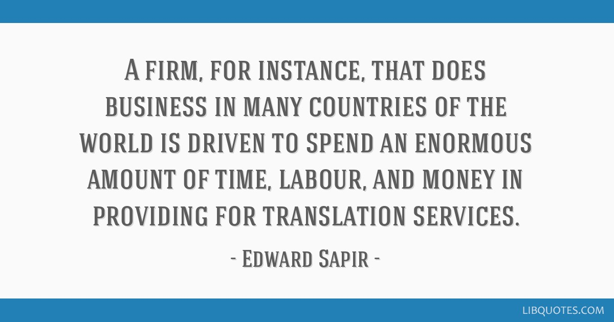 A firm, for instance, that does business in many countries of the world is driven to spend an enormous amount of time, labour, and money in providing ...