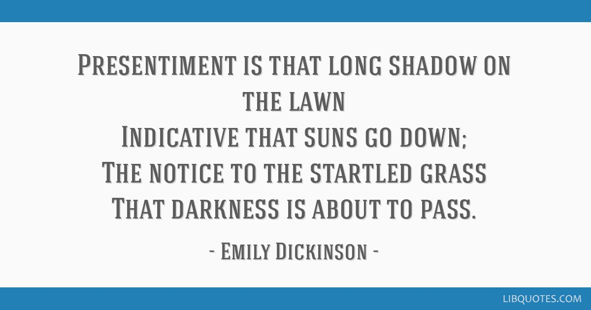 presentiment emily dickinson