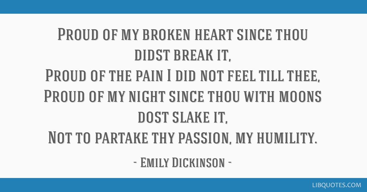 a broken heart dickinson