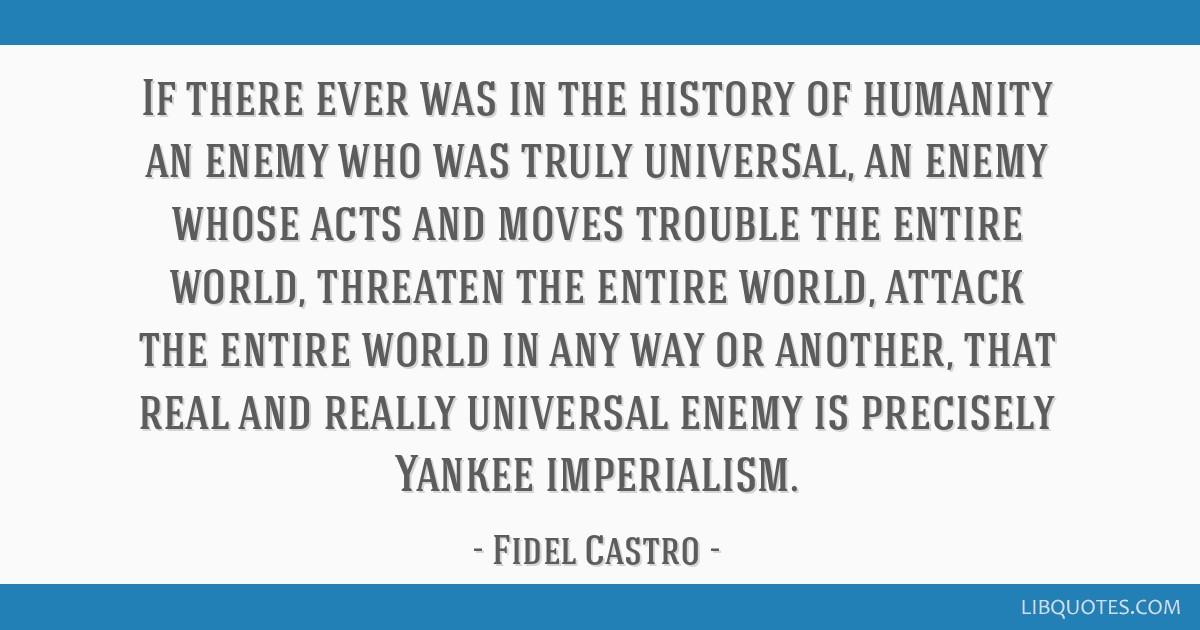 If there ever was in the history of humanity an enemy who was truly universal, an enemy whose acts and moves trouble the entire world, threaten the...