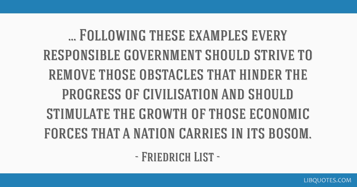 … Following these examples every responsible government should strive to remove those obstacles that hinder the progress of civilisation and should ...