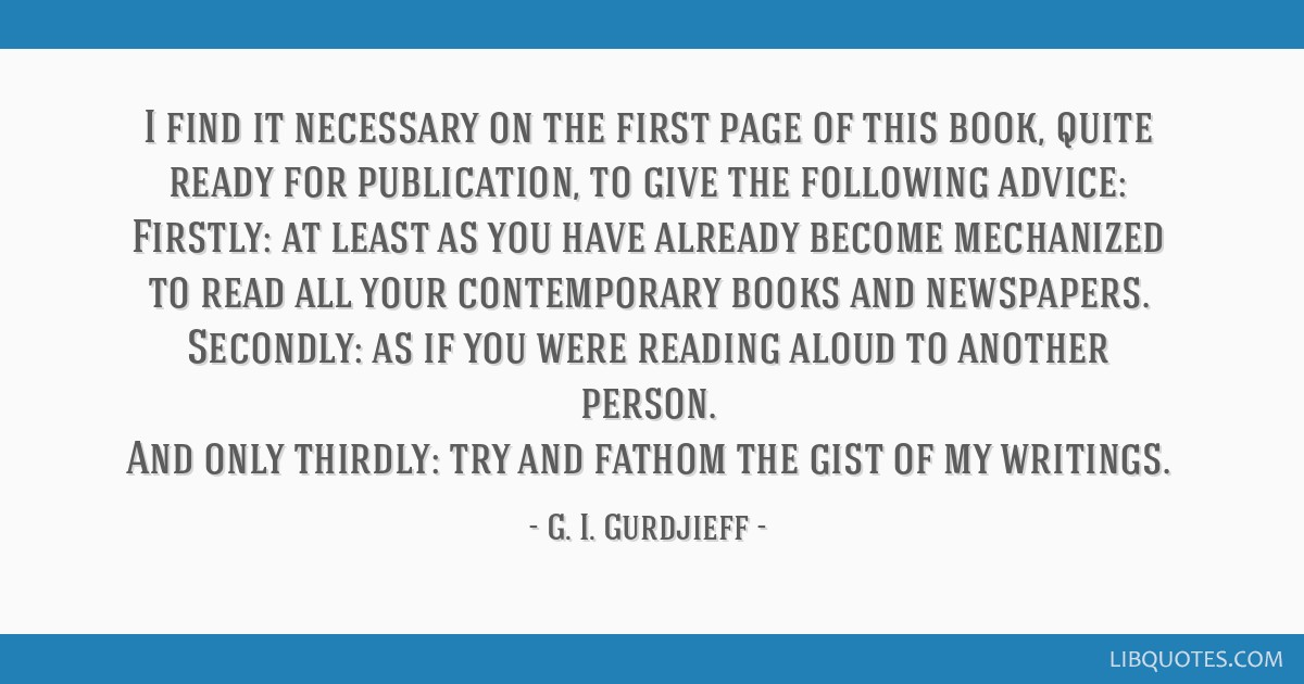 I find it necessary on the first page of this book, quite ready for publication, to give the following advice: Firstly: at least as you have already...