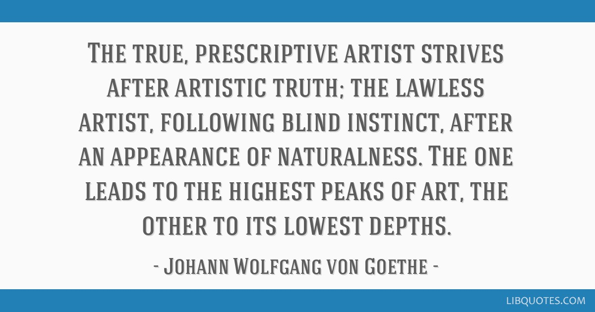 The True Prescriptive Artist Strives After Artistic Truth The