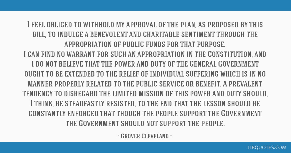 I feel obliged to withhold my approval of the plan, as proposed by this bill, to indulge a benevolent and charitable sentiment through the...