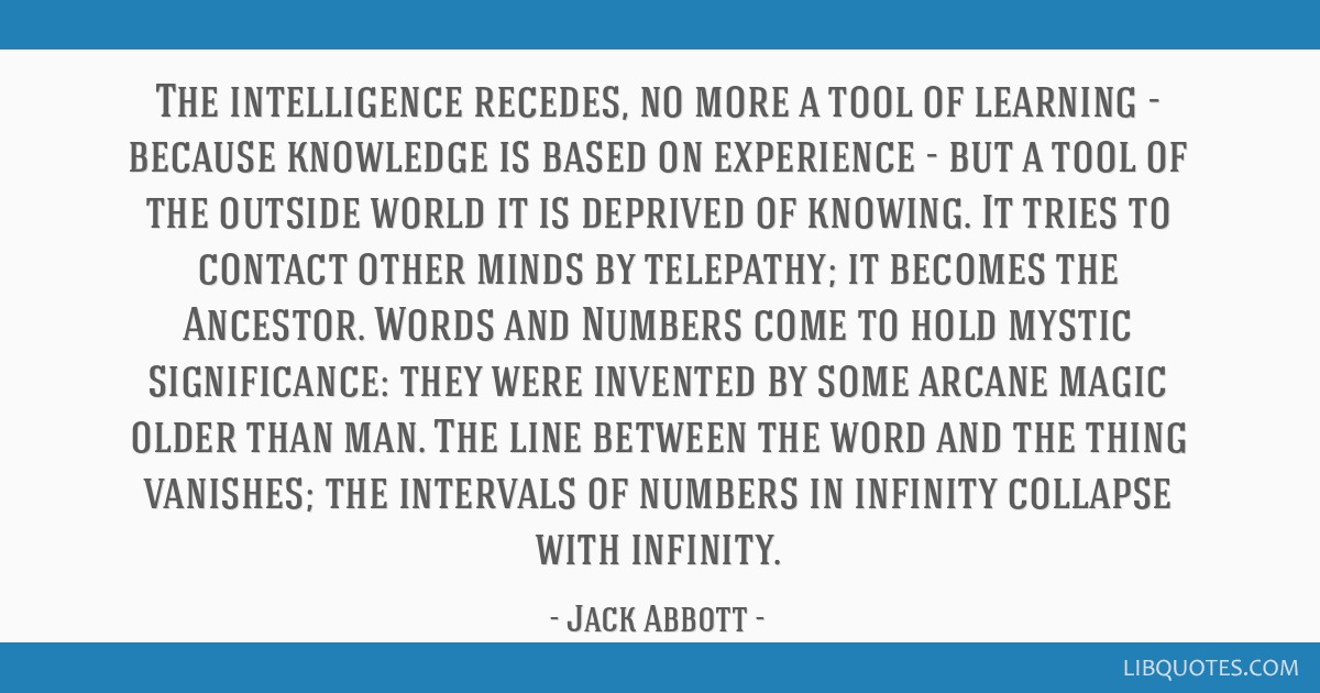 The intelligence recedes, no more a tool of learning - because