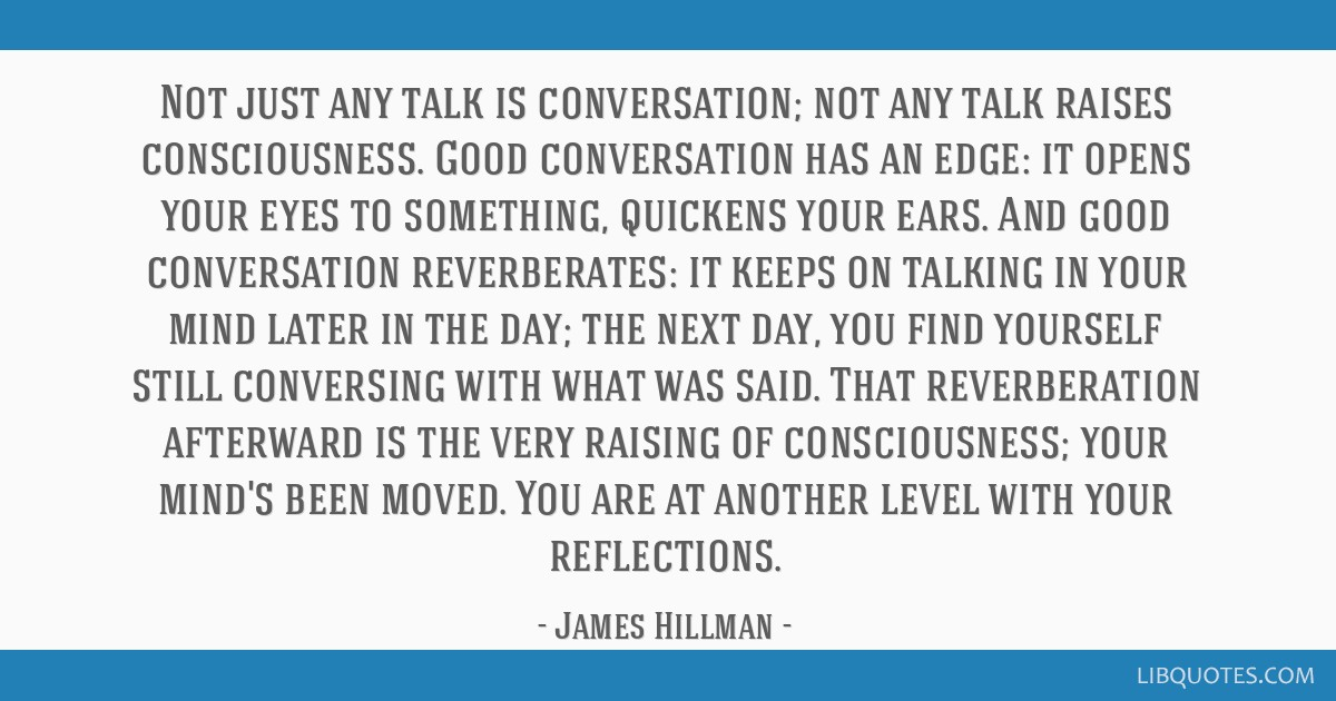 Not just any talk is conversation