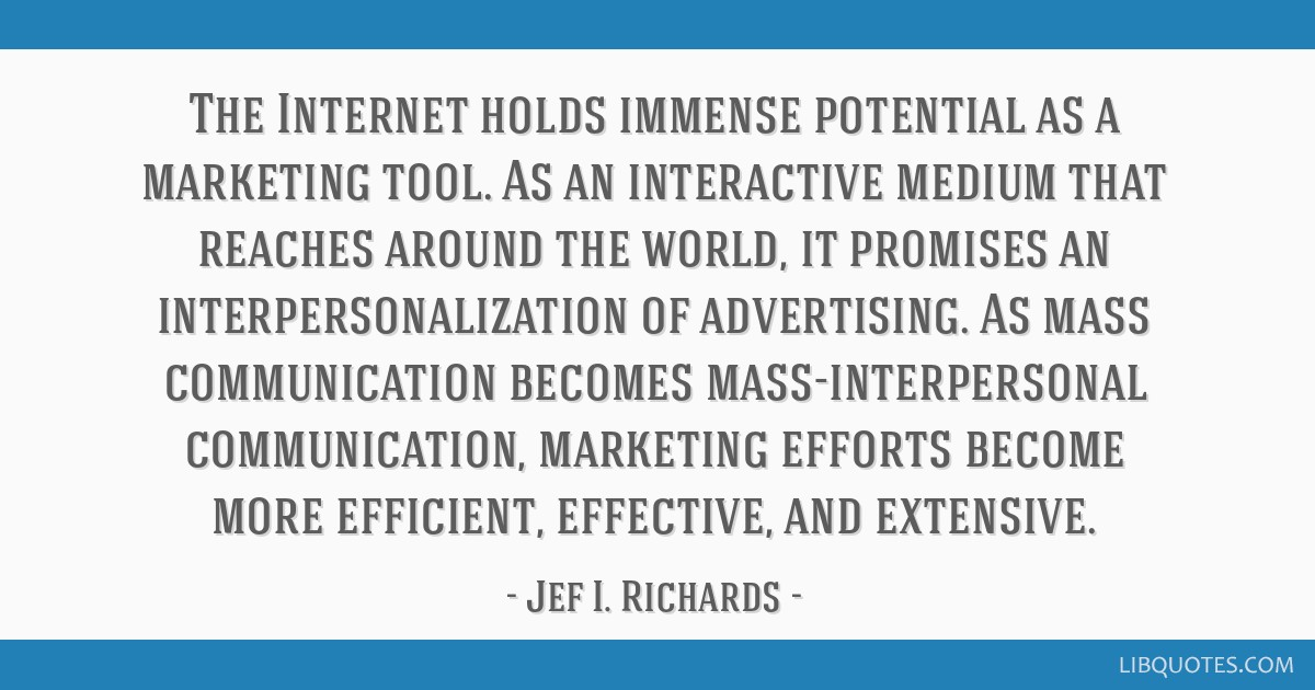 The Internet holds immense potential as a marketing tool. As an interactive medium that reaches around the world, it promises an interpersonalization ...