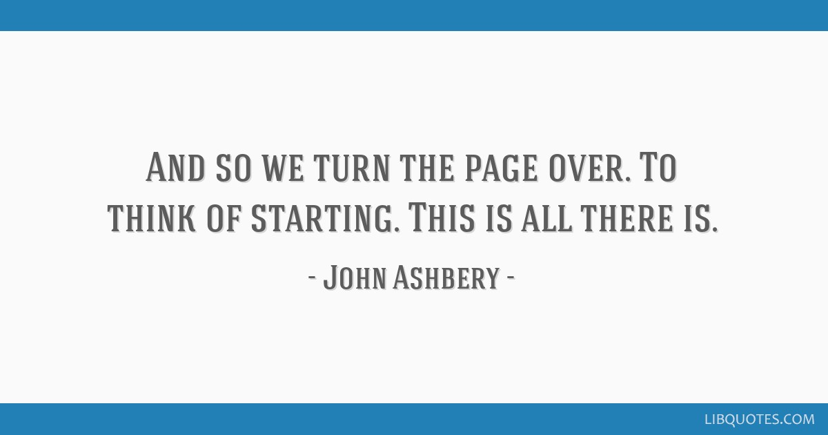 And so we turn the page over. To think of starting. This is ...