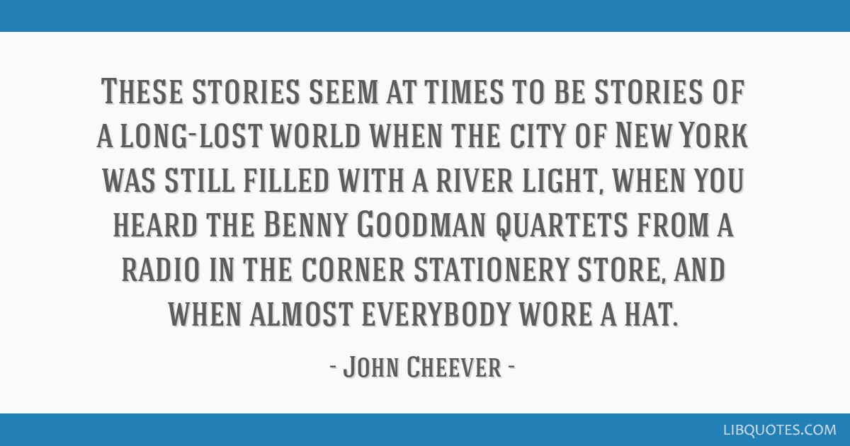These stories seem at times to be stories of a long-lost world when the city of New York was still filled with a river light, when you heard the...