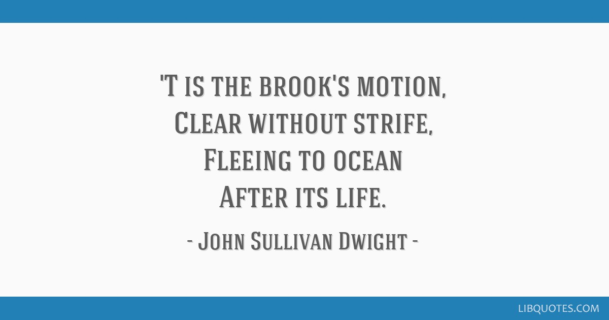 T Is The Brooks Motion Clear Without Strife Fleeing To Ocean