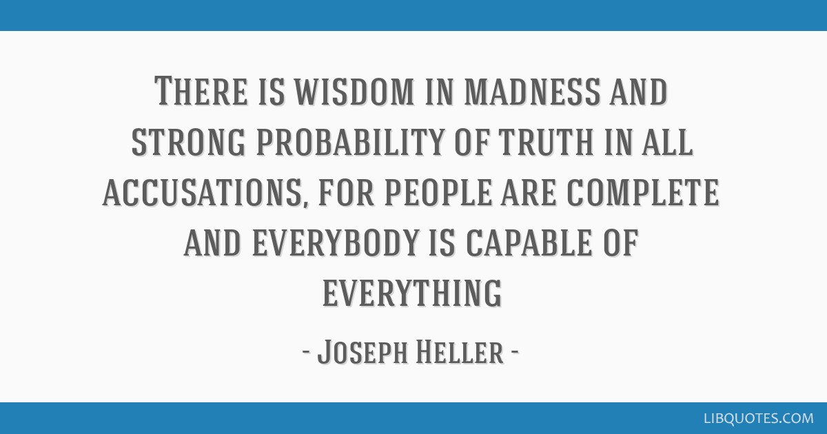 Truth in Madness