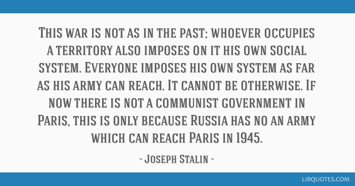 This war is not as in the past; whoever occupies a territory also imposes on it his own social system. Everyone imposes his own system as far as his...
