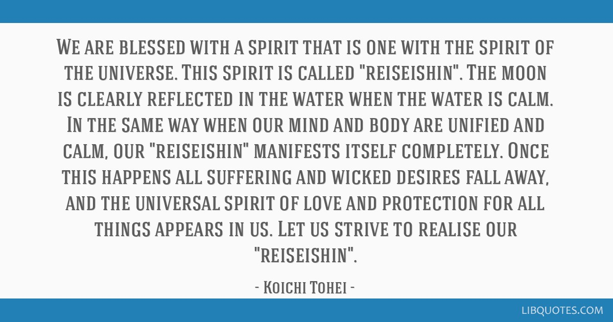 We are blessed with a spirit that is one with the spirit of the universe. This spirit is called reiseishin. The moon is clearly reflected in the...