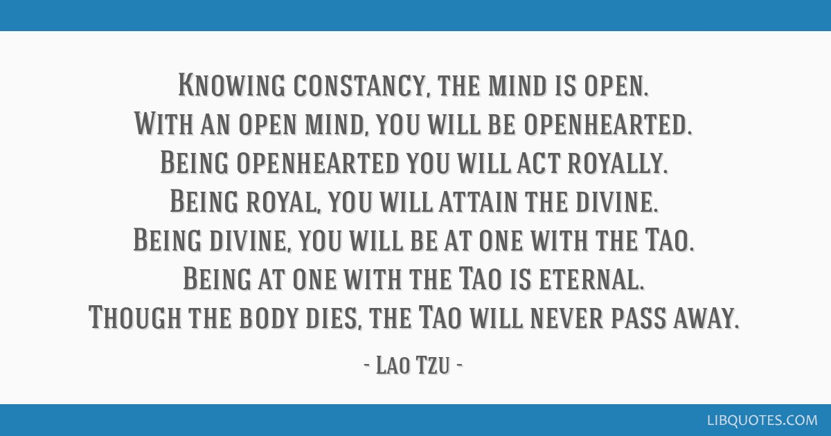 Knowing Constancy The Mind Is Open With An Open Mind You Will Be