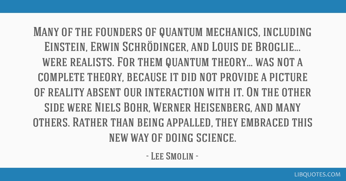 Many Of The Founders Of Quantum Mechanics Including Einstein Erwin
