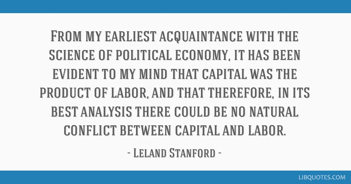 From my earliest acquaintance with the science of political economy, it has been evident to my mind that capital was the product of labor, and that...