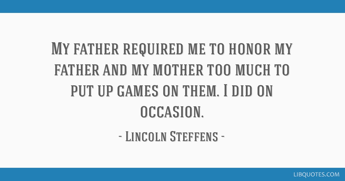 My father required me to honor my father and my mother too much to put up games on them. I did on occasion.