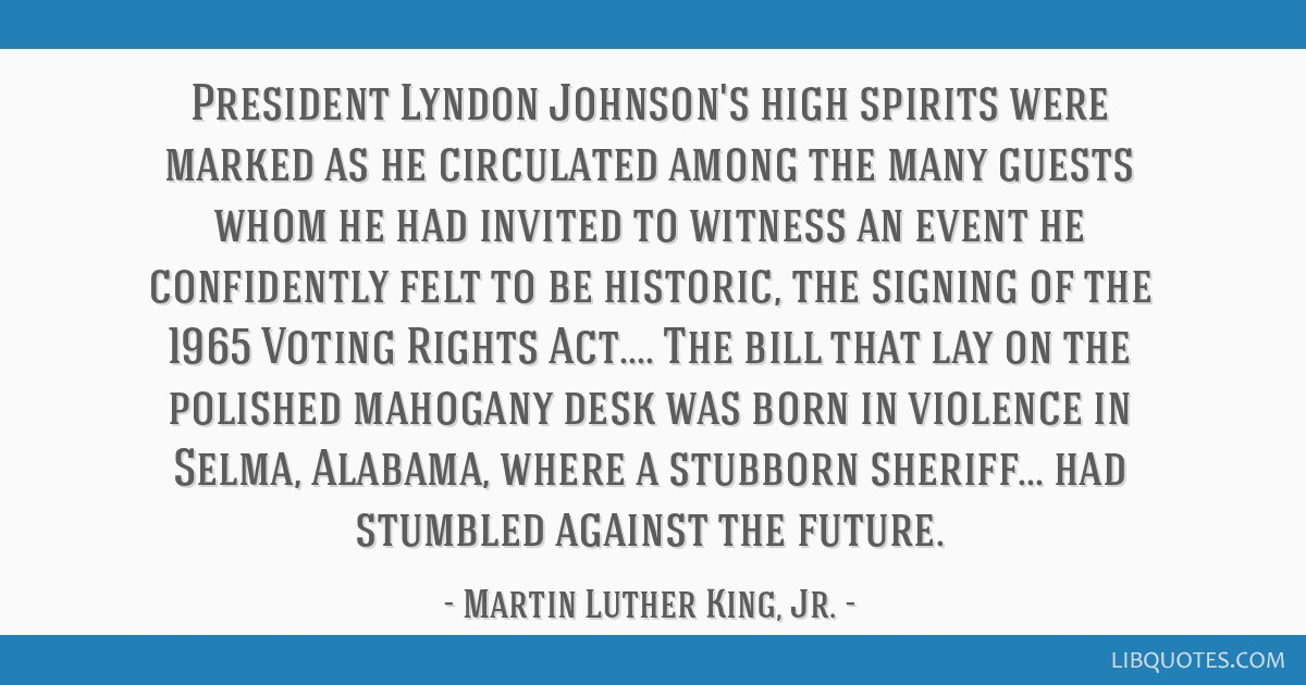 President Lyndon Johnson's high spirits were marked as he circulated among the many guests whom he had invited to witness an event he confidently...