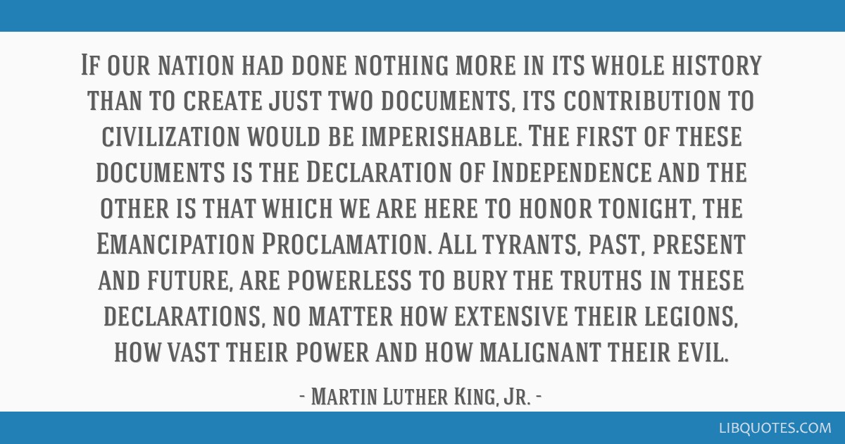 If our nation had done nothing more in its whole history than to create just two documents, its contribution to civilization would be imperishable....