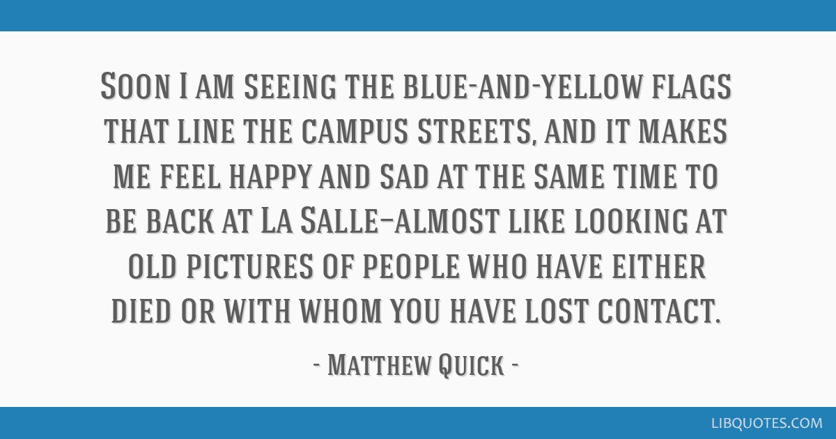Soon I Am Seeing The Blue And Yellow Flags That Line The Campus
