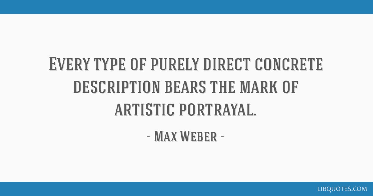Every type of purely direct concrete description bears the mark of artistic portrayal.