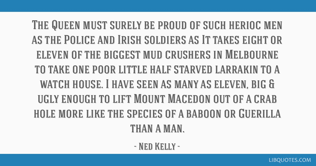 The Queen must surely be proud of such herioc men as the Police and Irish soldiers as It takes eight or eleven of the biggest mud crushers in...