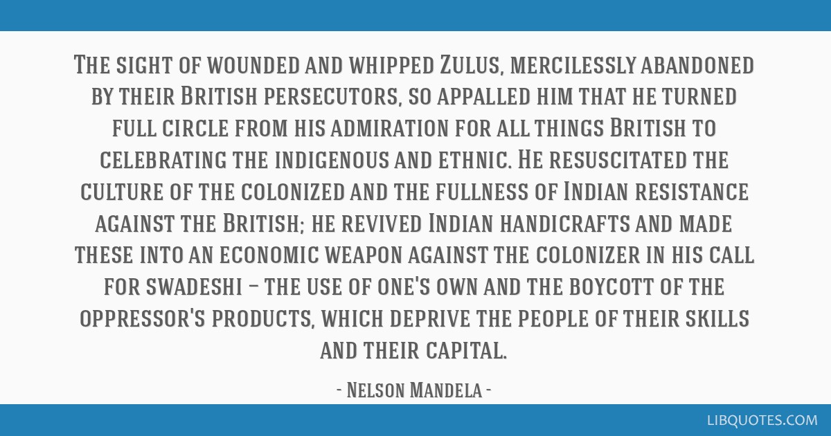 The sight of wounded and whipped Zulus, mercilessly abandoned by their British persecutors, so appalled him that he turned full circle from his...