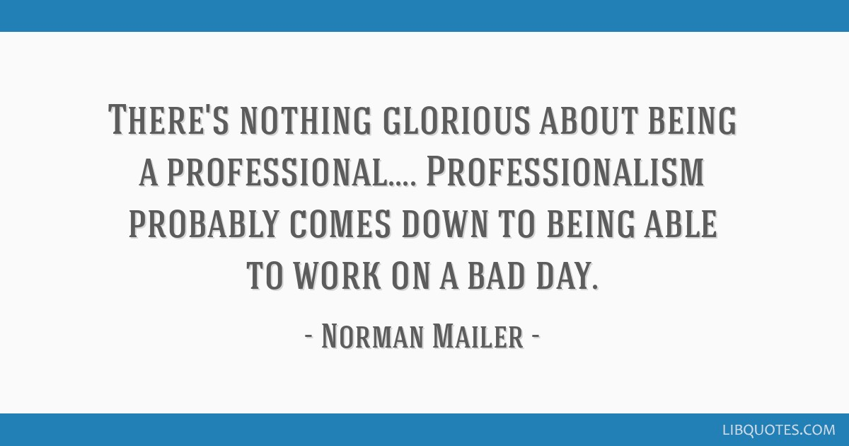 There\'s nothing glorious about being a professional ...