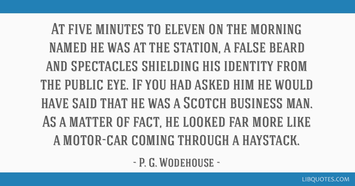 At five minutes to eleven on the morning named he was at the station, a false beard and spectacles shielding his identity from the public eye. If you ...