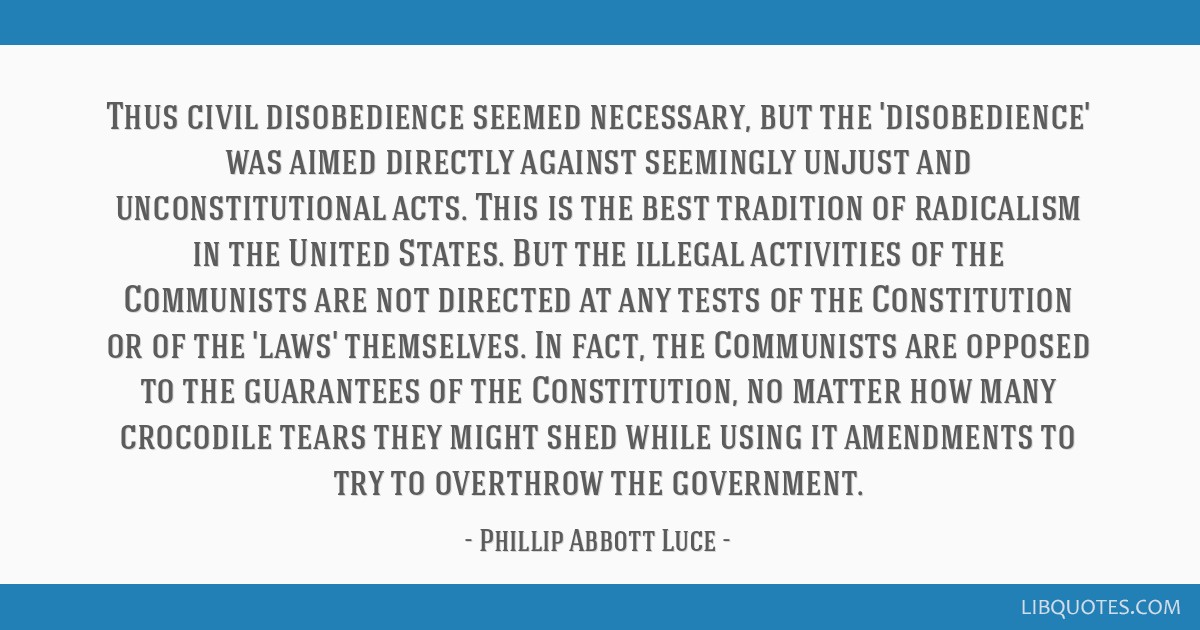 Thus civil disobedience seemed necessary, but the 'disobedience' was aimed directly against seemingly unjust and unconstitutional acts. This is the...