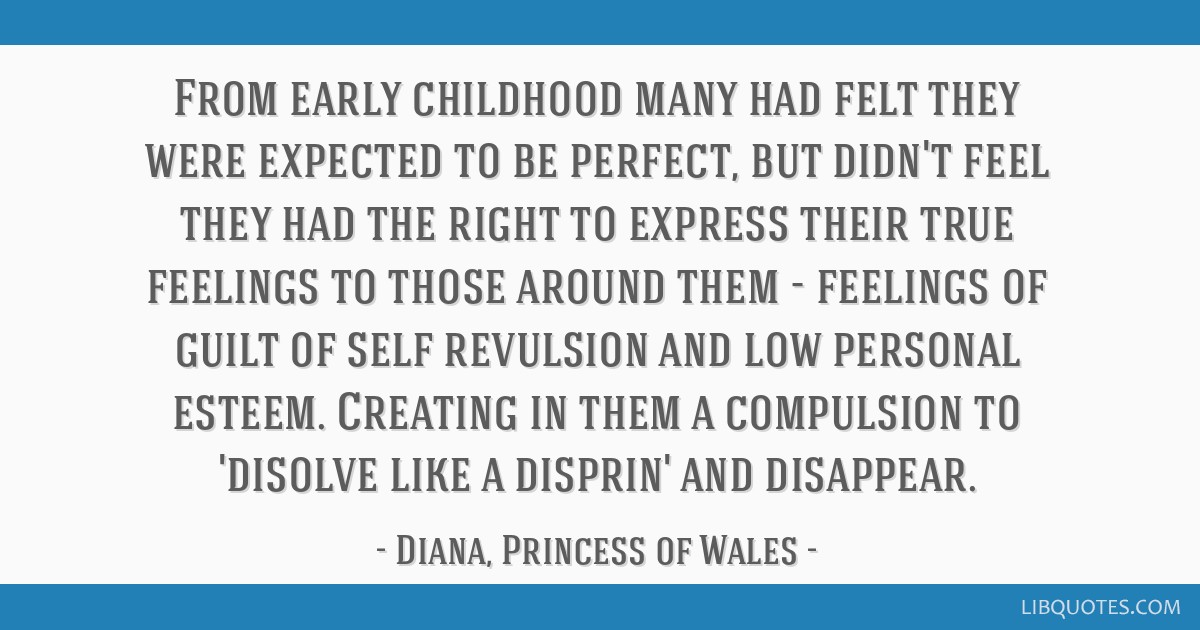 From early childhood many had felt they were expected to be perfect, but didn't feel they had the right to express their true feelings to those...