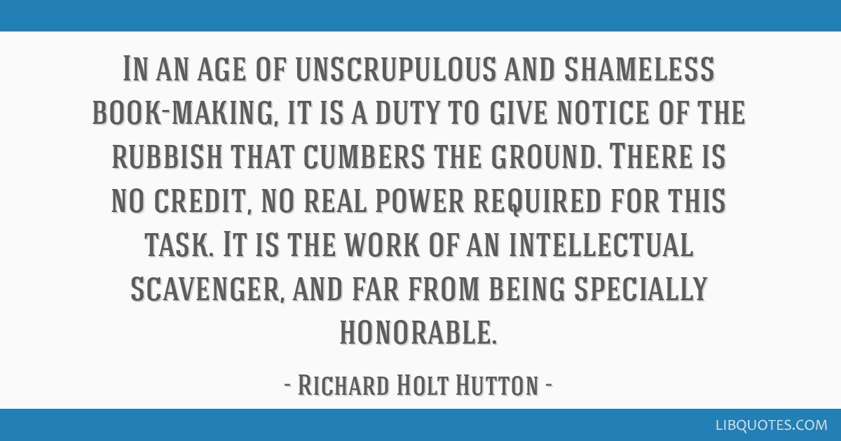 In an age of unscrupulous and shameless book-making, it is a duty to give notice of the rubbish that cumbers the ground. There is no credit, no real...