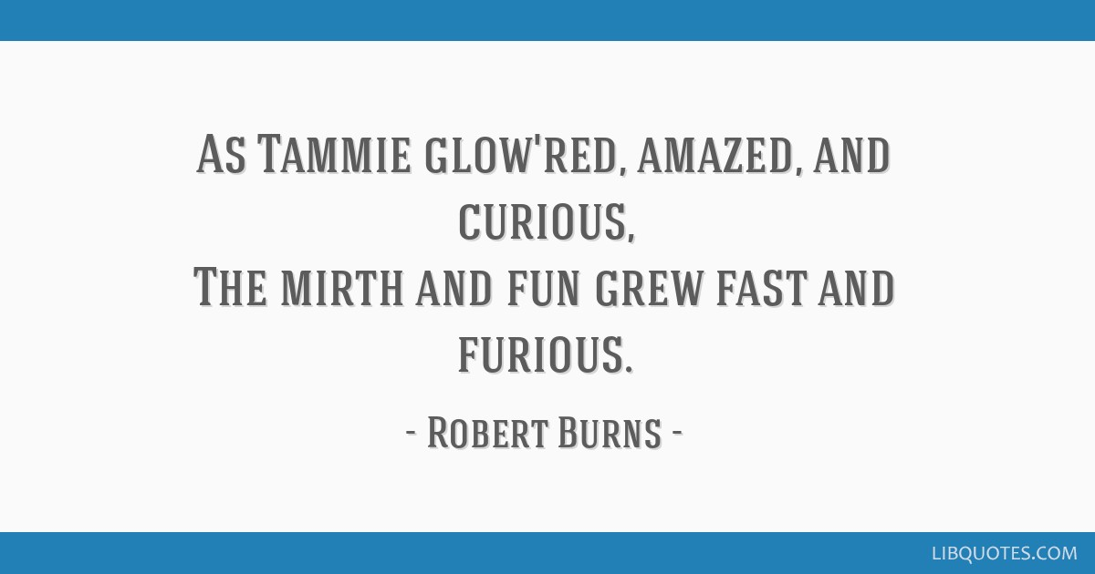 As Tammie Glowred Amazed And Curious The Mirth And Fun