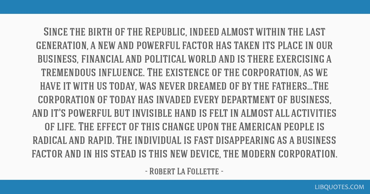 Since the birth of the Republic, indeed almost within the last generation, a new and powerful factor has taken its place in our business, financial...