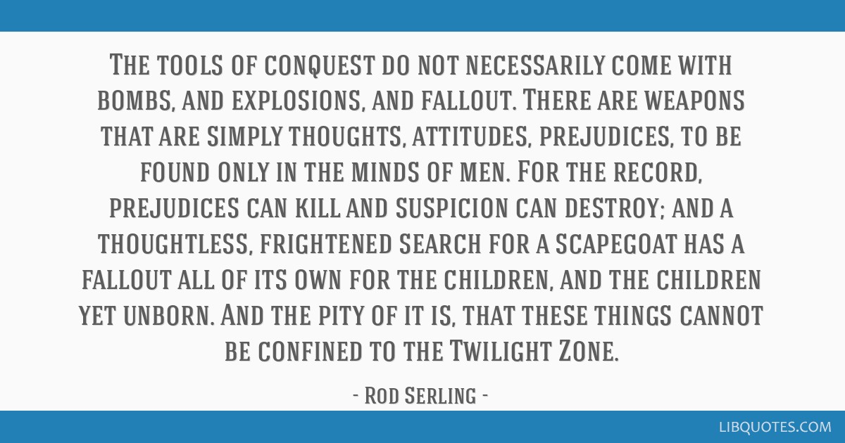 The tools of conquest do not necessarily come with bombs, and explosions, and fallout. There are weapons that are simply thoughts, attitudes,...